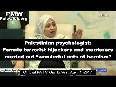 "Palestinian psychologist: Female terrorists carried out ""wonderful acts of heroism"""