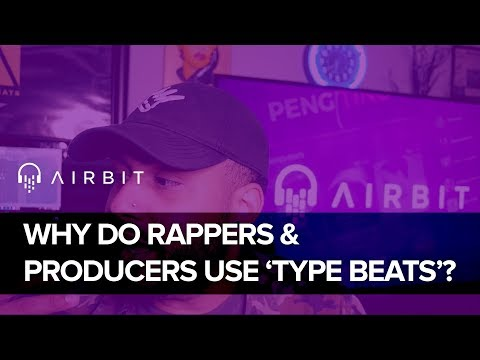 Why Do Rappers & Music Producers Use TYPE Beats
