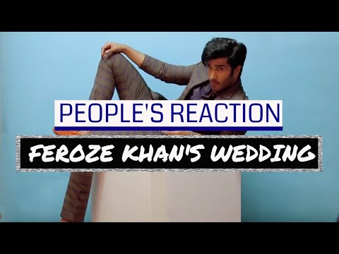 People's Reactions to Feroze Khan's Wedding | The Viral Centre - TVC