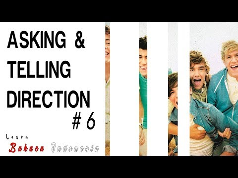 Learn Bahasa Indonesia #6 - [ASKING & TELLING DIRECTION]