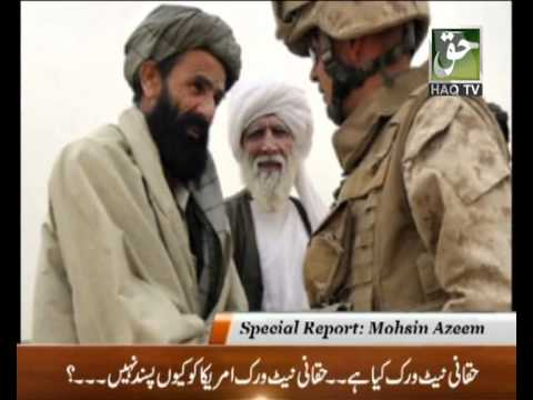 What Is Haqqani Network: Special Report By Mohsin Azeem