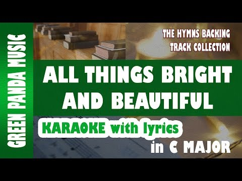 All Things Bright and Beautiful (English Hymn) - Karaoke/Backing Track