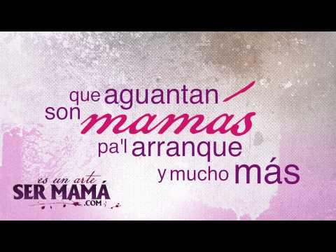 Es Un Arte Ser Mamá — Vástago Epicentro [Video Letras]