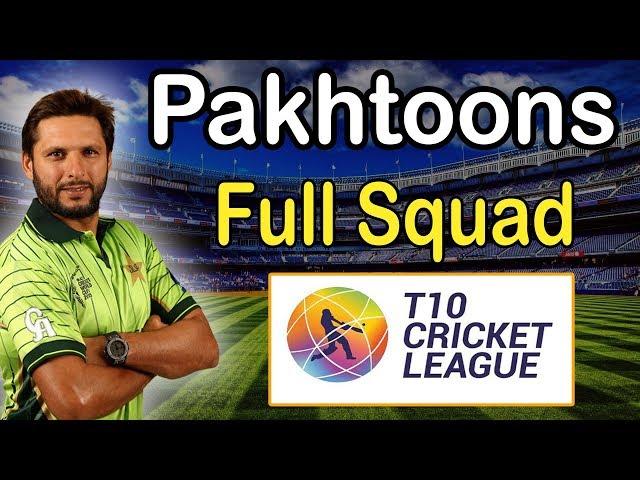 Pakhtoons Team Squad 2017 |  T10 Cricket League | Pakhtoons  Player List