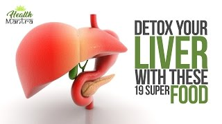 19 Foods That Naturally Cleanse the Liver l liver disease symptoms