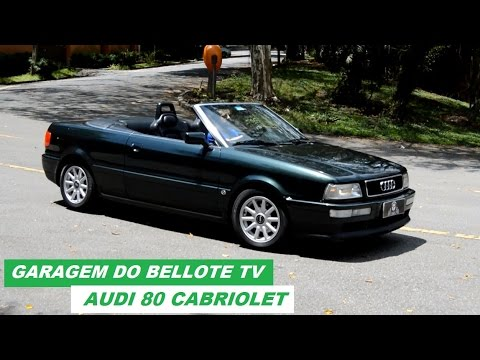 Garagem do Bellote TV: Audi 80 Cabriolet