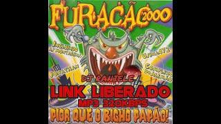 Baixar MIX CD  FURACÃO 2000 PIOR QUE O BICHO PAPÃO 2000 DJ RANIELE