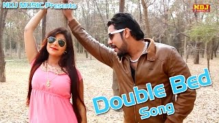 2016 Latest Haryanvi Song # Double Bed Song # New Songs 2016 Haryanvi # DJ Dance Dhamaka # NDJ Music
