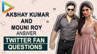 Akshay | Mouni | Twitter Fan Questions | Rowdy Rathore 2 | Mogul | Crack | Brahmastra | 2.0