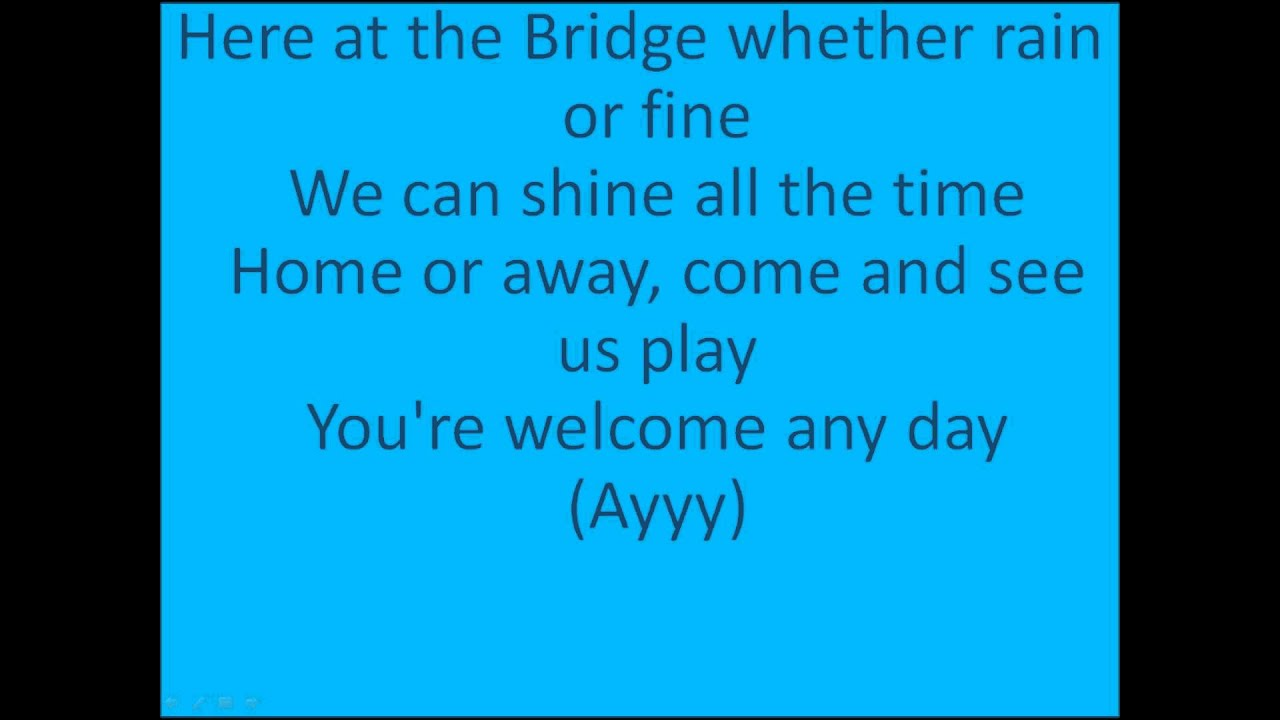 Chelsea f c theme song with lyrics blue is the colour