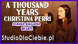 A Thousand Years - Christina Perri (cover by Joanna Białucha)