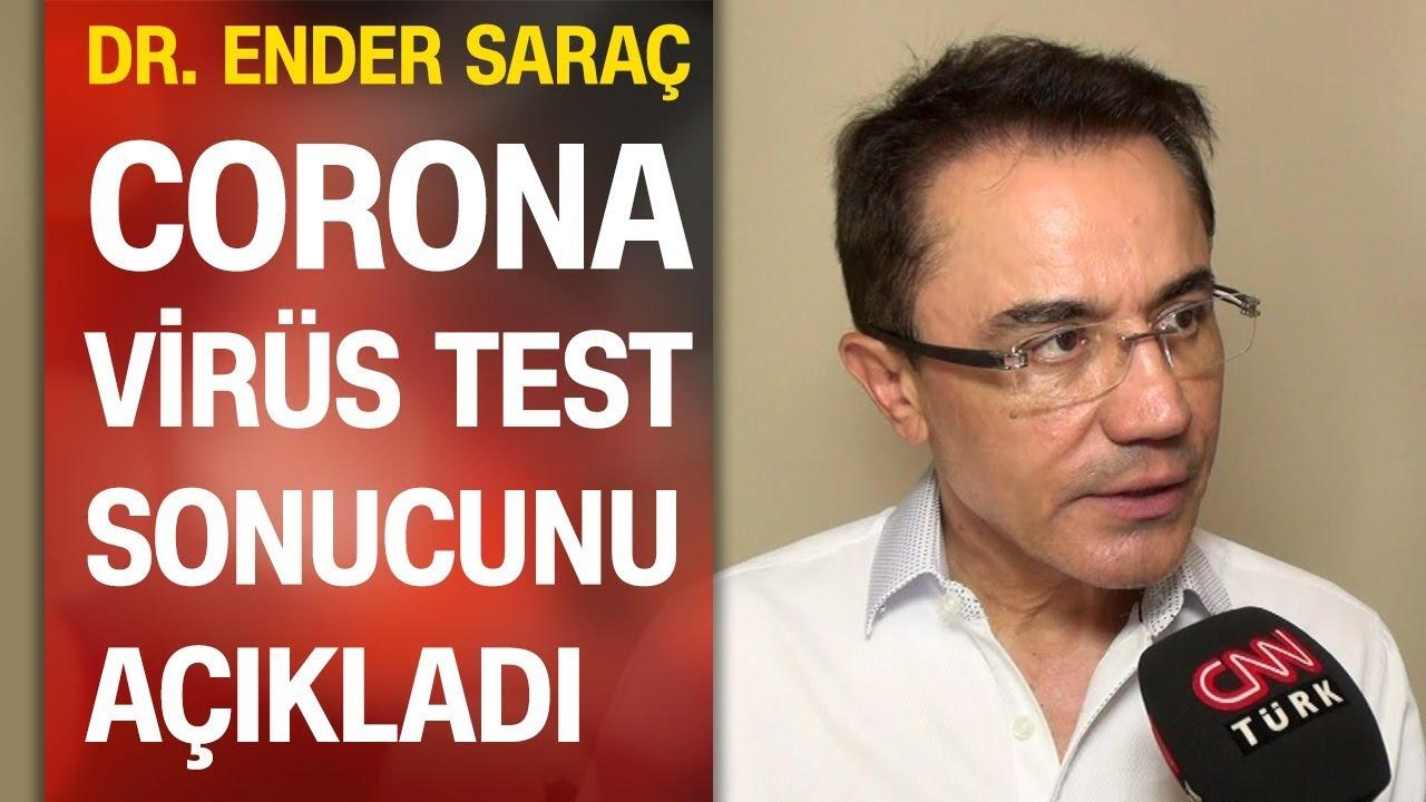 Dr. Ender Saraç koronavirüs test sonucunu açıkladı