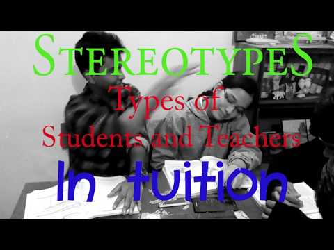 Stereotype: Types of students and teachers in tuition