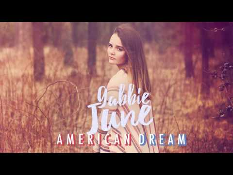 Gabbie June - American Dream