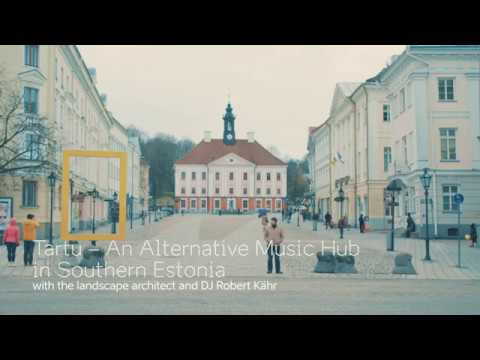 Visit Tartu as alternative music hub in South-Estonia, introduction by  Robert Kahr