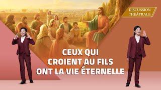 Vidéo chrétienne - Ceux qui croient au Fils ont la vie éternelle (Discussion théâtrale)