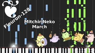 Repeat youtube video 'MitchiriNeko March' by 'Mitchiri MitchiriNeko' - Synthesia
