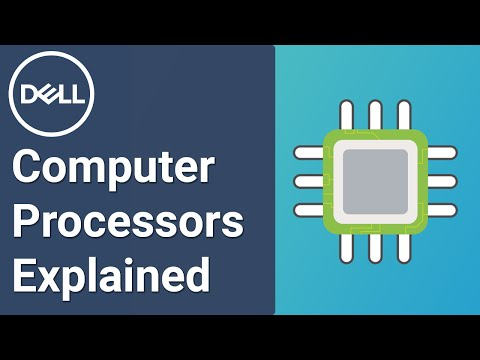 Computer Processors Explained (Official Dell Tech Support)