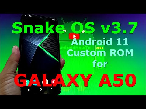 Snake OS v3.7 Custom ROM for Samsung Galaxy A50 Android 11 One UI 3.1