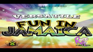 Versatile - FUN IN JAMAICA (June 2012)