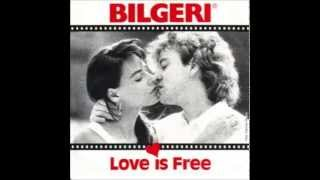 Watch Bilgeri Love Is Free video
