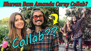 Bhuvan Bam Amanda Cerny Collab? || Bhuvan Bam Amanda Cerny in California || Stalking King