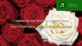 Bed Of Roses | Bon Jovi (Lirik+Terjemahan)