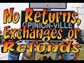 Opinion-Ville: No refunds, exchanges or returns