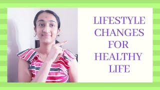Lifestyle changes for better health ...
