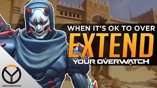Overwatch: When Overextending Is a Good Thing
