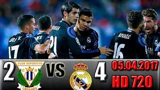 leganes 2 4 real madrid all goals and highlights hd