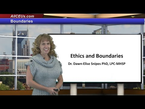Ethics And Boundary Issues in Counseling--CEUs for LPC, LMHC, LCSW
