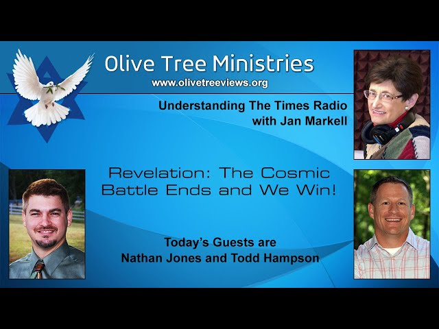 Revelation: The Cosmic Battle Ends and We Win! – Nathan Jones and Todd Hampson