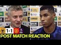 Rashford and Solskjaer frustrated with Wolves draw | Wolves 1-1 United | Premier League | Reaction