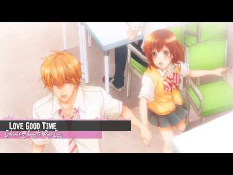 Nightcore - Love Good Time (Ookami Shoujo To Kuro Ouji) [Opening]