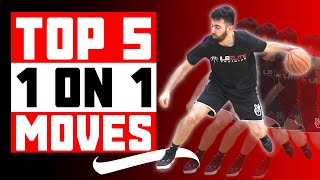 The 5 Best 1 On 1 Moves in the World 😈| UNGUARDABLE SCORING MOVES