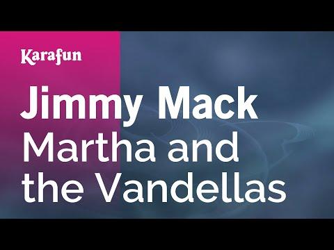Karaoke Jimmy Mack - Martha and the Vandellas *