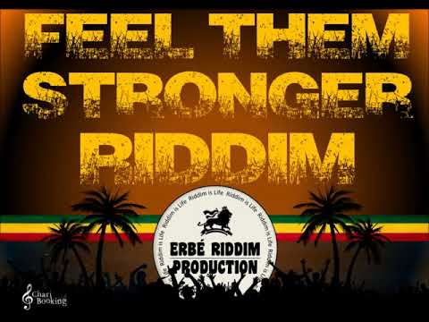 "Reggae Instrumental ""FEEL THEM STRONGER"" Erbe Riddim Prod 2017"