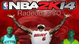NBA 2K14 PC Max Settings Gameplay - Radeon 7770 And FX 6300