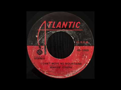 Margie Joseph - I Can't Move No Mountains
