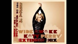 Katy Perry - Wide Awake (Extended Bassline Mix) - DJ P-Factor