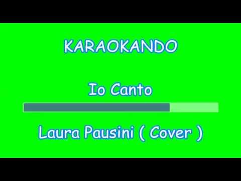 Karaoke Italiano - Io Canto - Laura Pausini ( Cover Riccardo Cocciante ) Testo