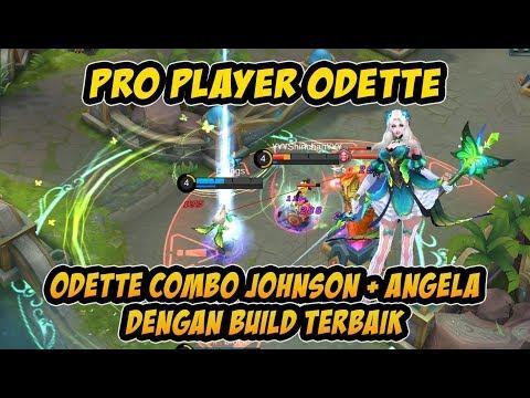 Cara Main Pakai Odette Pro Player Combo Johnson + Angela Dengan Build Gear Dari Top Global Odette