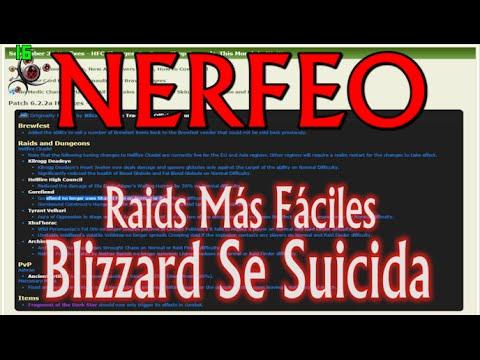 NERFEO - Raids Más Fáciles - Blizzard se SUICIDA