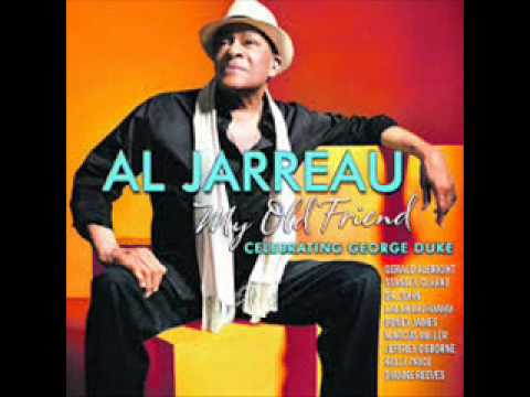 Al Jarreau My Old Friend Celebrating George Duke - Somebossa (Summer Breezin´)