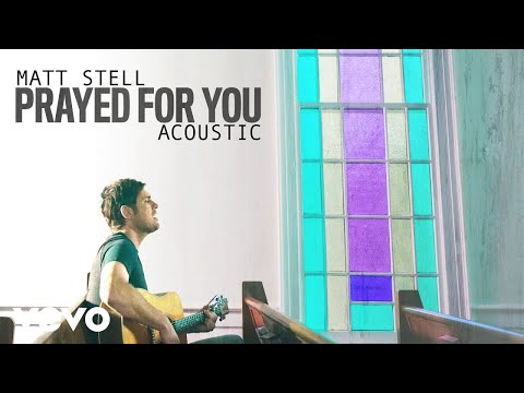 matt-stell---prayed-for-you-(acoustic-)