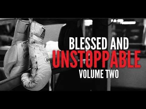 Blessed And Unstoppable Volume #2 (Powerful Motivational Video By Billy Alsbrooks)