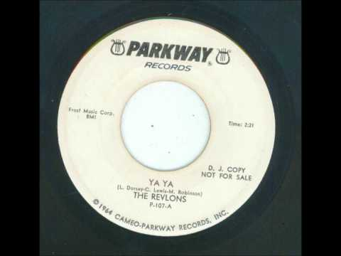 Revlons - Ya Ya / If Could Happen To You - Parkway 107 - 1966