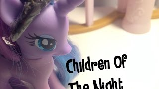 MLP: Children Of The Night (PMV)