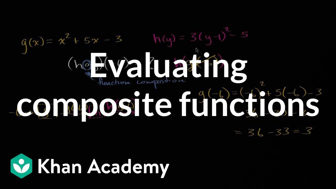 Evaluating composite functions   Mathematics III   High ...